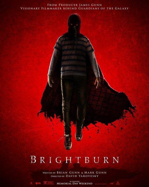 BRIGHTBURN (May 23)