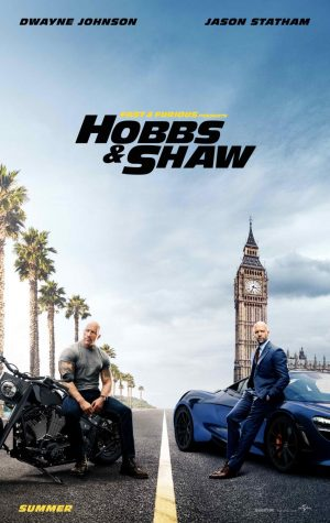 FAST & FURIOUS PRESENTS: HOBBS & SHAW (August 2)